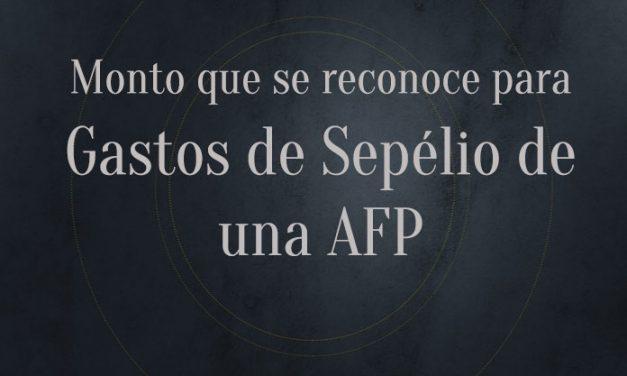 Gastos de Sepelio de AFP
